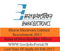 Bharat Electronics Limited Recruitment 2017 – Havildar (Security) Officer Post