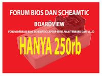 Cukup 250rb memudahkan anda saat kerja, Yuk gabung di forum berbagi bios, schematic dan boarview..