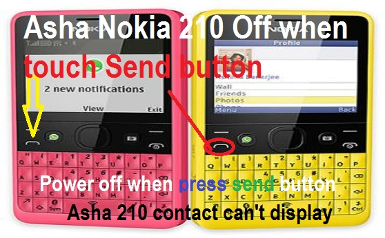 Nokia 210 (Asha 210) restarts when press send button solution.