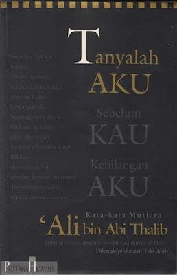 Buku Tanya Aku Sebelum Kau Kehilangan Aku