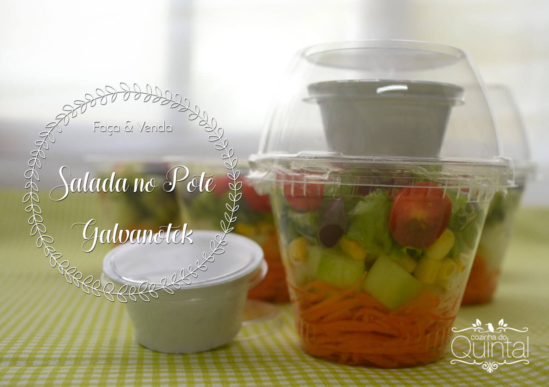 Faça e Venda Salada no Pote Galvanotek na Cozinha do Quintal