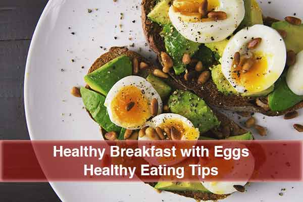 Heart Healthy Breakfast with Eggs; Healthy Lifestyle