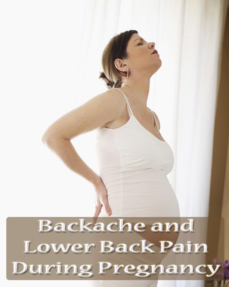 Backache and Lower Back Pain During Pregnancy