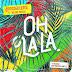 Broederliefde ft. Nelson Freitas - Oh La La (Prod. Soundflow)