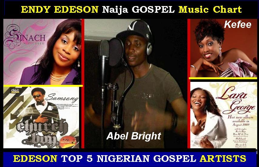 ABEL BRIGHT's Music BLOG: TOP 5 Nigerian Gospel Artist