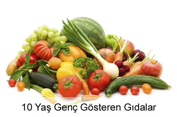 10 Yaş Genç Gösteren Gıdalar