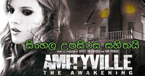 Sinhala  Sub - Amityville: The Awakening (2017)
