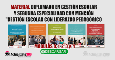 Material diplomado en gestión escolar y segunda especialidad con mención gestión escolar con liderazgo pedagógico módulos 0, 1, 2, 3 y  4