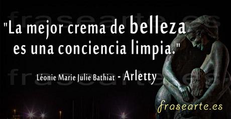 Frases de belleza, Arletty