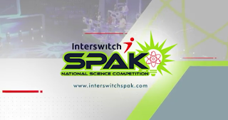 The InterswitchSPAK National Science Competition for Nigerian Secondary Schools 2018