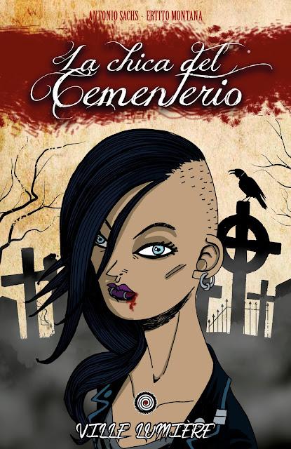 LA CHICA DEL CEMENTERIO VOLUMEN 1: VILLE LUMIÈRE