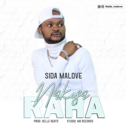 Download Video | Sida Malove - Nakosa Raha