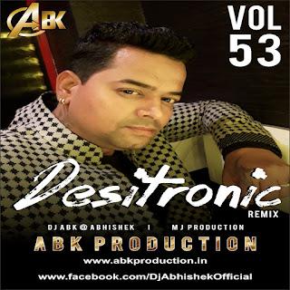 ABK Production - Desitronic Vol.53