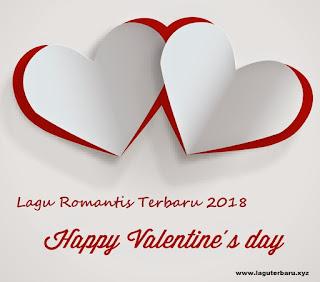 Lagu Terbaru Romantis di Hari Valentine 2018