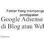 Faktor Yang mempengaruhi pendapatan AdSense Wajib Kamu ketahui