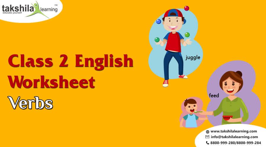 Takshila Learning - Online Tutorials: Worksheet For Practice Class 2nd English  Grammar- Verbs