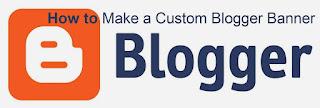 Hướng dẫn thay banner cho Blogspot
