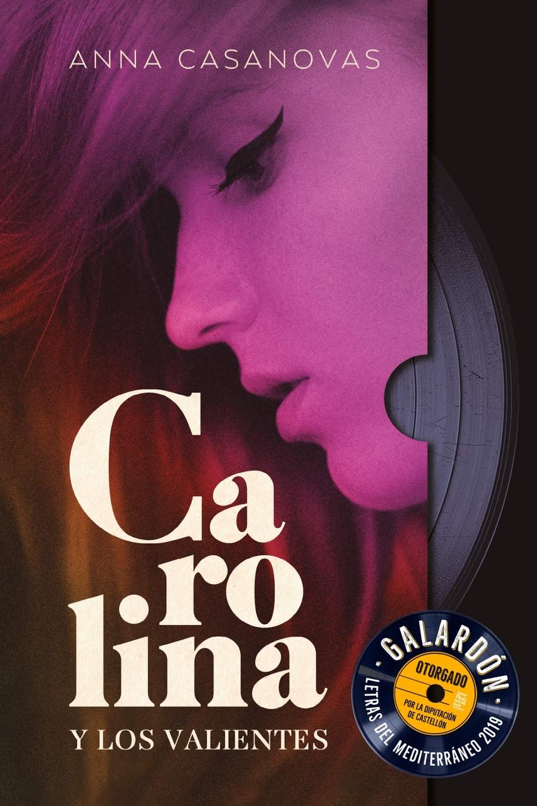 Carolina y los valientes de Anna Casanovas