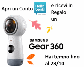 Hello Bank! Regala una Videocamera Samsung Gear 360