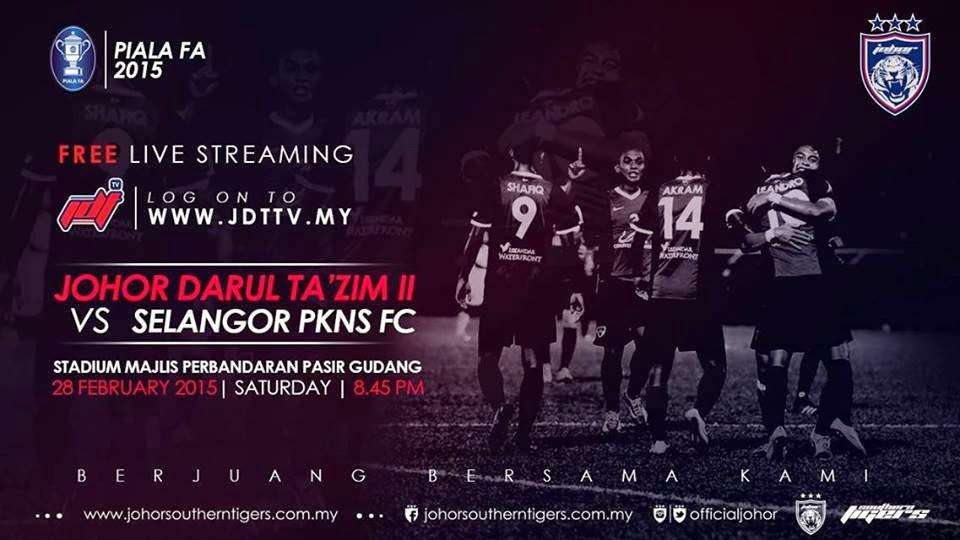 Live streaming JDT II Vs PKNS FC 28 Feb 2015