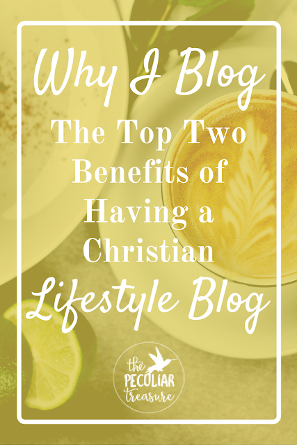 The Top To Benefits to Having a Christian Lifestyle Blog