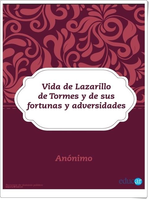 """""""Vida de Lazarillo de Tormes y de su fortuna y adversidades"""" (Anónimo)"""