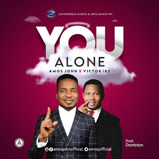 [Music]: Amos John – You Alone Ft. Victor Ike || MP3