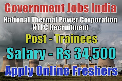 National Thermal Power Corporation NTPC Recruitment 2018