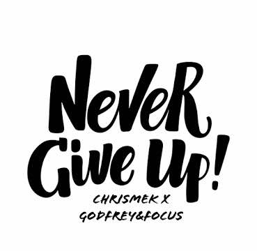 Chrismek ft. Godfrey & Focus – Never Give Up [Prod. Phat Phells] - www.mp3made.com.ng