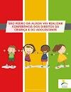 São Pedro da Aldeia vai realizar conferência dos direitos da criança e do adolescente