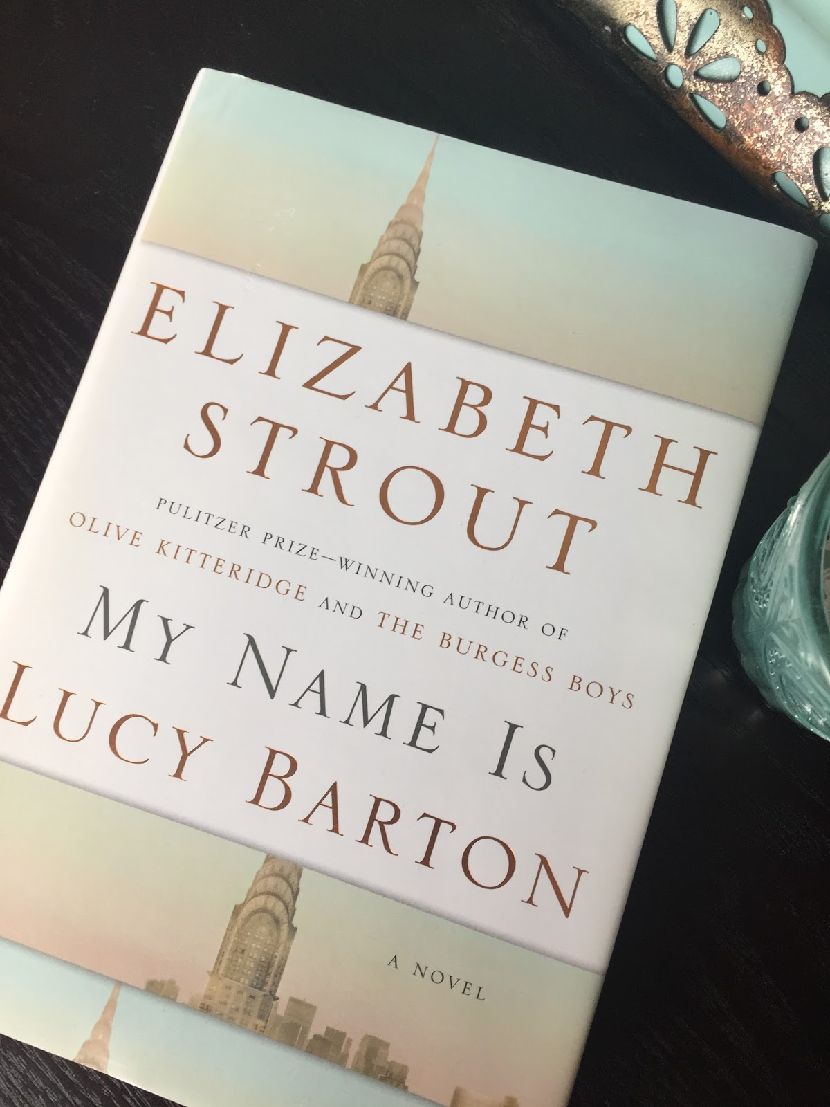 Rebecca Lately My Name is Lucy Barton Review Rebecca Reads