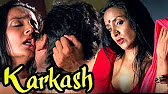 Watch Karkash Hot Hindi Movie Online