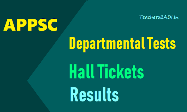 appsc departmental tests results,hall tickets,may november session departmental tests results,halltickets,appsc departmental tests hall tickets,appsc departmental tests notification wise results,hall tickets details