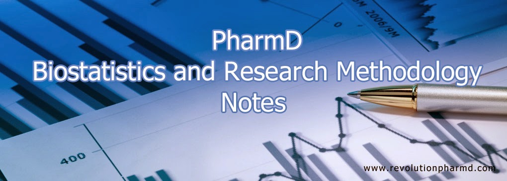 Biostatistics & Research Methodology--PharmD Notes ~ Revolution PharmD