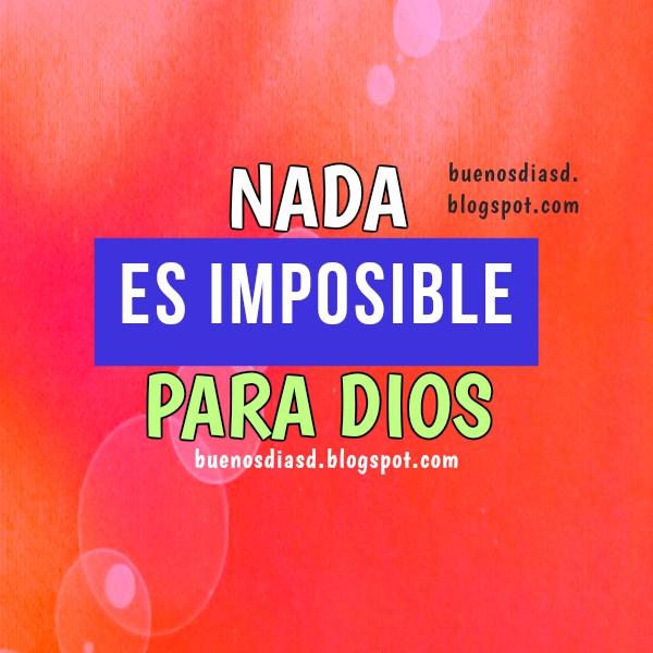 Frases de Aliento para este día, dejar cargas, problemas en este día, dificultades en manos de Dios, mensaje cristiano para amigo en problemas por Mery Bracho.