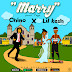 NEW MUSIC : CHINO X LIL KESH - MARRY (PROD BY TEGA)