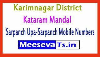 Kataram Mandal Sarpanch Upa-Sarpanch Mobile Numbers List Karimnagar District in Telangana State