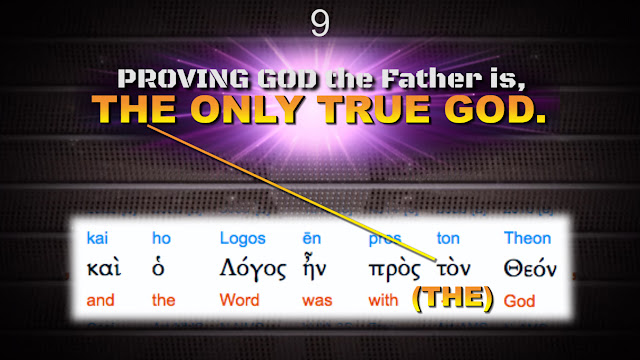 PROVING GOD the Father is, THE ONLY TRUE GOD.