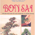 Bonsai - Chỉ dẫn thấu đáo về cách chăm sóc và trồng bonsai - Colin Lewis