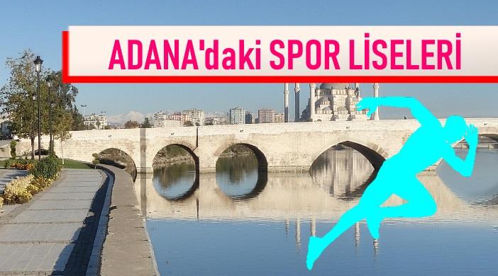 ADANA SPOR LİSELERİ LİSTESİ