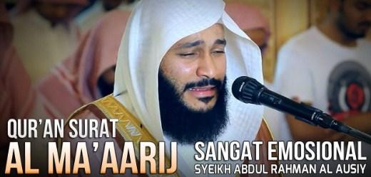 Audio Murottal Surat Al Ma'arij Syaikh Abdurrahman Al Ausy
