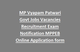 MP Vyapam Patwari Govt Jobs Vacancies Recruitment Exam Notification MPPEB Online Application form