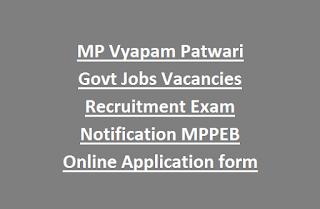 MP Vyapam Patwari Govt Jobs Vacancies Recruitment Exam Notification MPPEB Online Application form