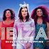 Sinopsis film Ibiza (2018)