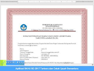 Aplikasi SKHU SD 2017 Terbaru dan Cetak Ijazah Sementara