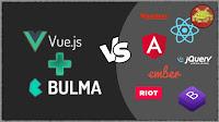 Vue.js + Bulma ⋆ una valida alternativa ad Angular (o React) + Bootstrap?