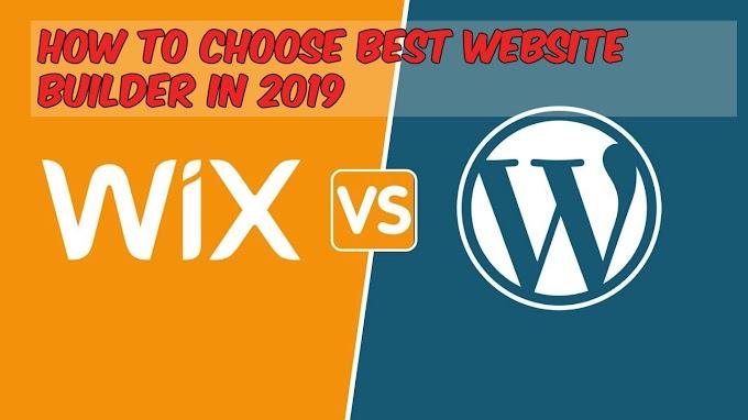 How To Choose Best Website Builder In 2019