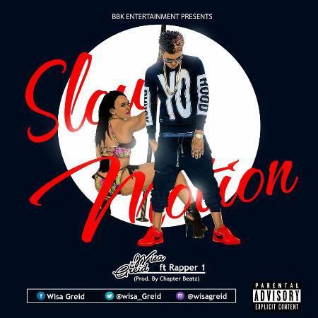 Wisa Greid – Slow Motion (Feat. Rapper 1)