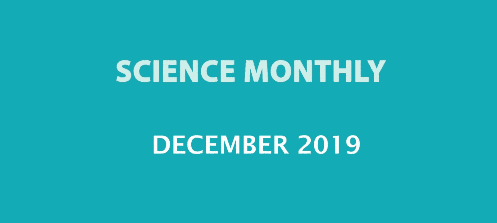 Science Monthly December 2019 Download PDF