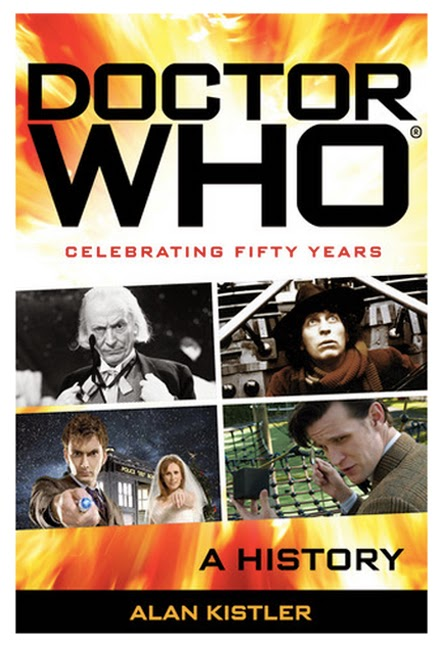 Book Cover: Alan Kistler - Doctor Who - A History.  Image source: http://alankistler.com/wp-content/uploads/2013/05/Doctor-Who-History-Kistler-Cover.jpg